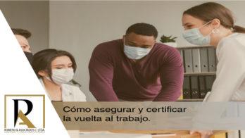 Cómo-asegurar-y-certificar-la-vuelta-al-trabajo